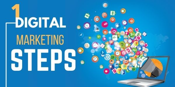 First Step In Digital Marketing
