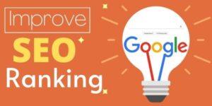 How Do I Improve My Google SEO Ranking